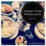 Gluten Free Restaurants in Dallas, Texas