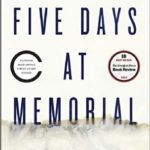 {EE} Reads: Five Days at Memorial