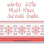 My Winter 2016 Must Have Survival Guide