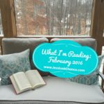 What I'm Reading: February 2016