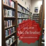 What I'm Reading: June 2016