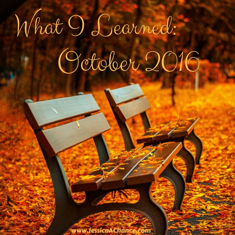 What I Learned- October