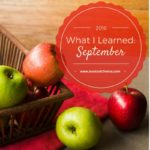 What I Learned: September 2016