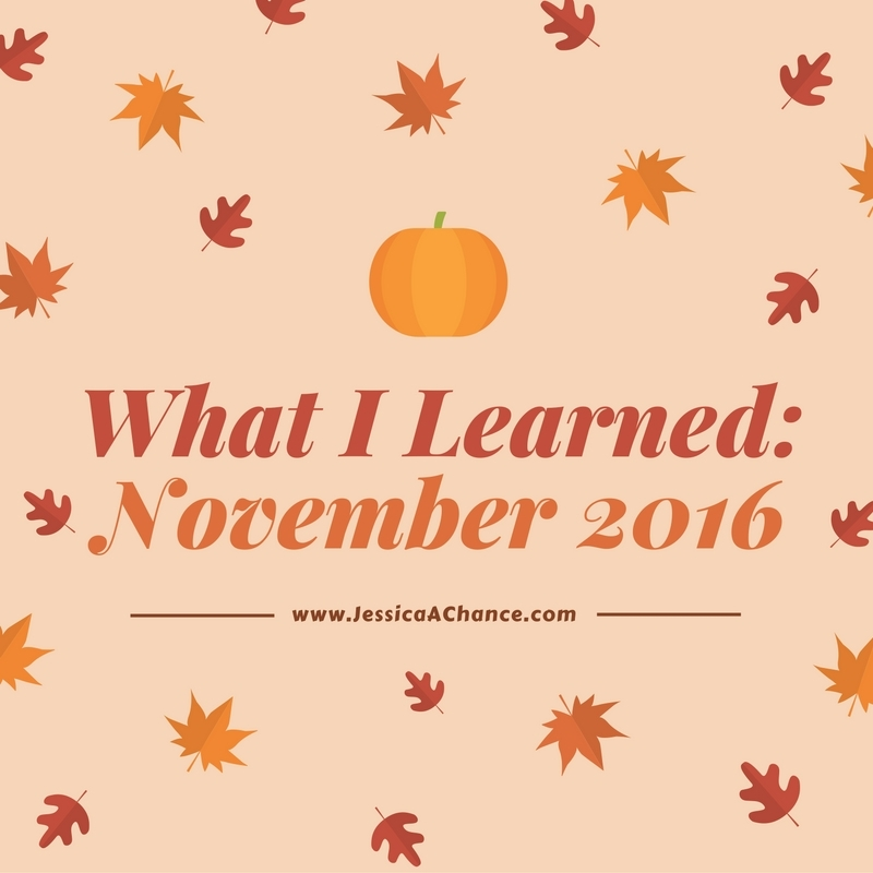 what-i-learned-november-2016-1