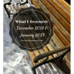 What I Learned: December 2016 & January 2017