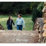 He Said, She Said: Reflections on Three Years of Marriage